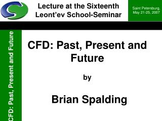 CFD: Past, Present and Future by