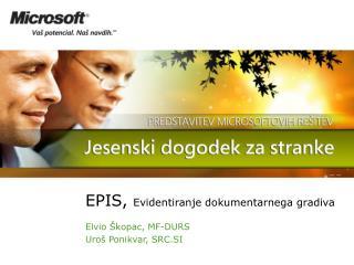 EPIS,  Evidentiranje dokumentarnega gradiva
