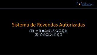 Sistema de Revendas Autorizadas