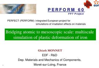 Ghiath MONNET EDF - R&D  Dep. Materials and Mechanics of Components,  Moret-sur-Loing, France