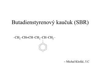 Butadienstyrenový kaučuk (SBR)