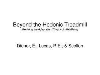 Beyond the Hedonic Treadmill Revising the Adaptation Theory of Well-Being