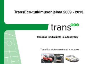 TransEco-tutkimusohjelma 2009 - 2013