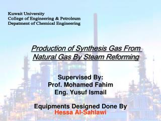 Supervised By: Prof. Mohamed Fahim Eng. Yusuf Ismail Equipments Designed Done By Hessa Al-Sahlawi