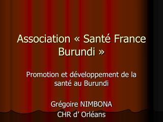 Association « Santé France Burundi »