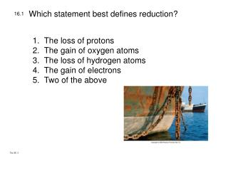 Which statement best defines reduction?