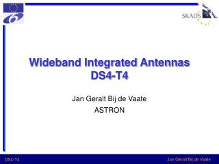 Wideband Integrated Antennas DS4-T4