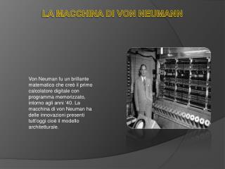 La macchina di von  Neuman n