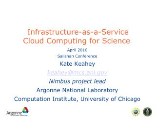 Infrastructure-as-a-Service  Cloud Computing for Science