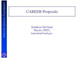 Kathleen McCloud Physics (PHY) kmccloud@nsf