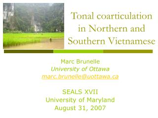 Tonal coarticulation in Northern and Southern Vietnamese