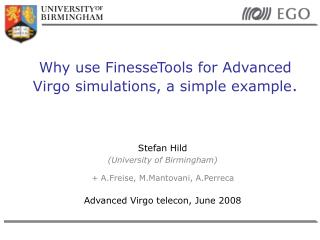 Why use FinesseTools for Advanced Virgo simulations, a simple example .