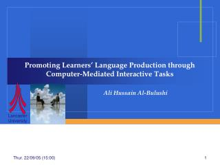 Promoting Learners' Language Production through Computer-Mediated Interactive Tasks