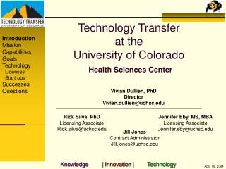Technology Transfer  at the  University of Colorado  Health Sciences Center