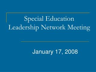 Special Education Leadership Network Meeting