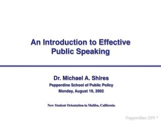 An Introduction to Effective  Public Speaking