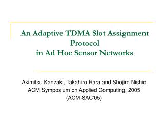 An Adaptive TDMA Slot Assignment Protocol in Ad Hoc Sensor Networks