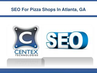SEO for Pizza Shops In Atlanta, GA