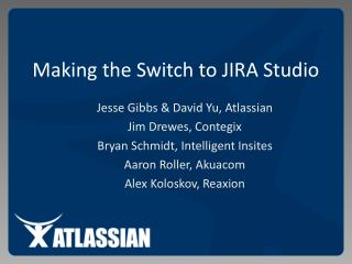 Making the Switch to JIRA Studio