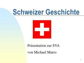 Schweizer Geschichte