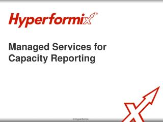 Managed Services for Capacity Reporting