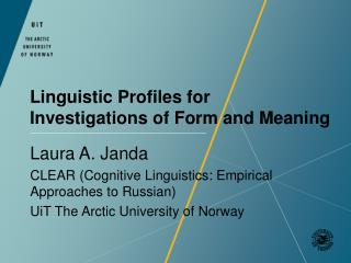 Linguistic Profiles for Investigations of Form and Meaning