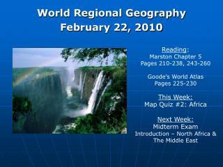 World Regional Geography February 22, 2010