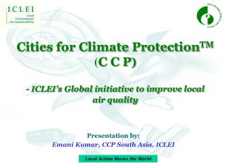 Presentation by:  Emani Kumar, CCP South Asia, ICLEI