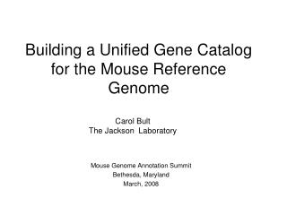 Building a Unified Gene Catalog for the Mouse Reference Genome