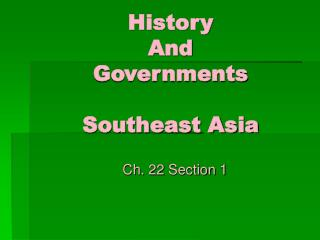 History  And Governments Southeast Asia
