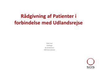 Rådgivning af Patienter i  forbindelse med Udlandsrejse