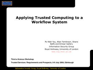 Applying Trusted Computing to a Workflow System