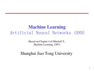 Machine Learning Artificial Neural Networks (ANN)