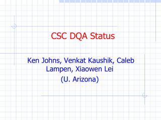 CSC DQA Status