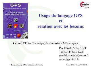 Usage du langage GPS  et  relation avec les besoins