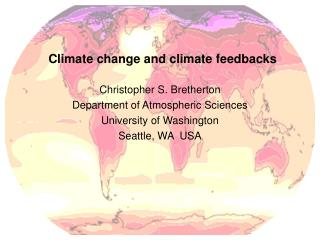 Climate change and climate feedbacks