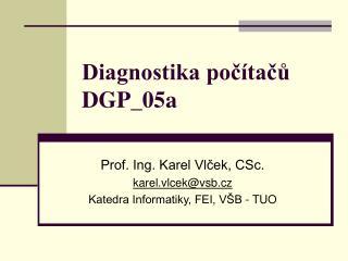 Diagnostika počítačů DGP_05a