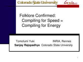 Folklore Confirmed:   Compiling for Speed =   Compiling for Energy