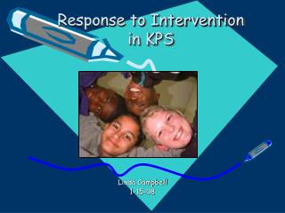 Response to Intervention in KPS