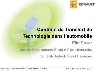Contrats de Transfert de Technologie dans l�automobile Elie Srour