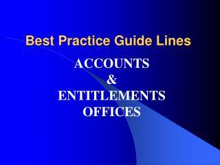 Best Practice Guide Lines