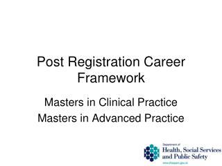 Post Registration Career Framework