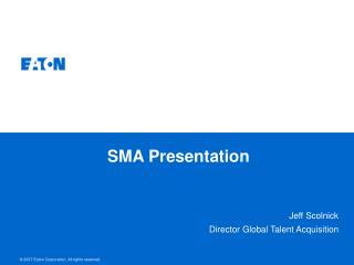SMA Presentation