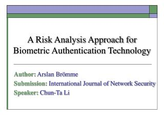 A Risk Analysis Approach for Biometric Authentication Technology