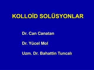 KOLLOİD SOLÜSYONLAR