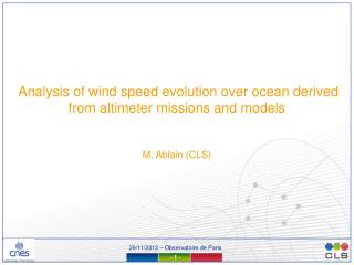 Analysis of wind speed evolution over ocean derived from altimeter missions and models