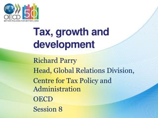 Tax, growth and development