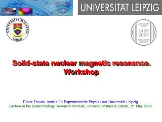 Solid-state nuclear magnetic resonance. Workshop