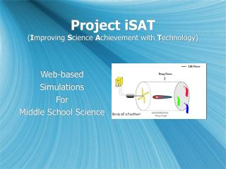 Project iSAT ( I mproving  S cience  A chievement with  T echnology)