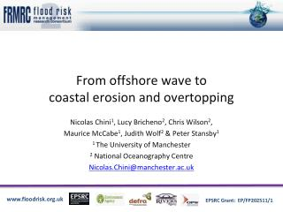 From offshore wave to  coastal erosion and overtopping